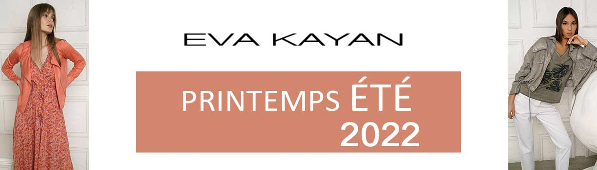 Collection EVA KAYAN